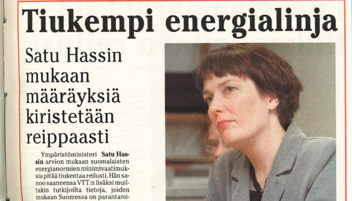 Satu Hassi aloitti vuosituhannen alussa energiamääräysten kiristysbuumin. Sisäilmaongelmien määrä on (sattumalta?) kasvanut siitä lähtien.